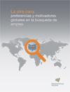 La otra cara: preferencias y motivadores globales en la búsqueda de empleo