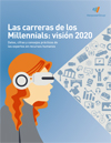 Las carreras de los Millennials: visión 2020